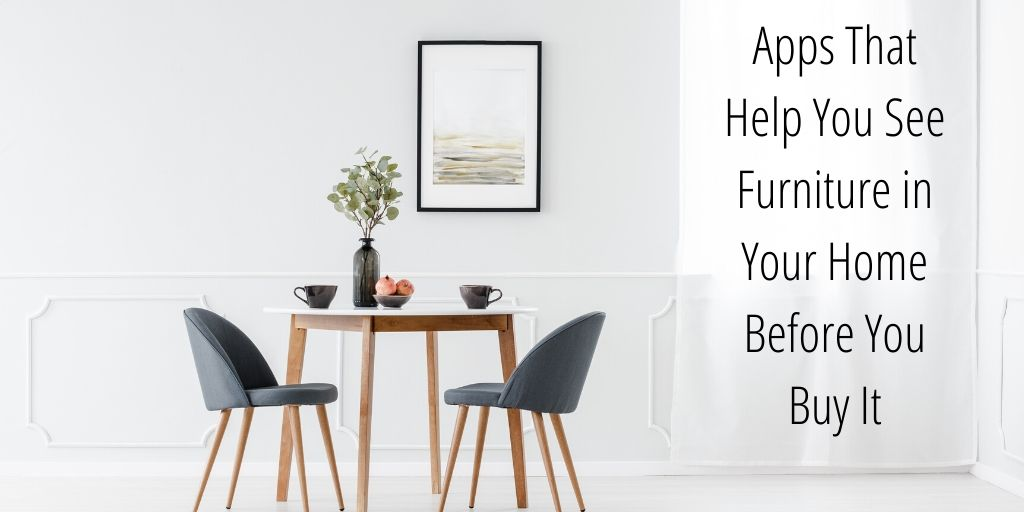 It can be tricky to buy furniture. It's a big investment in terms of finances and if you can't see it in your home before you buy it, how do you know if it will work for sure?! Here are some apps that help you see furniture in your home before you buy it.